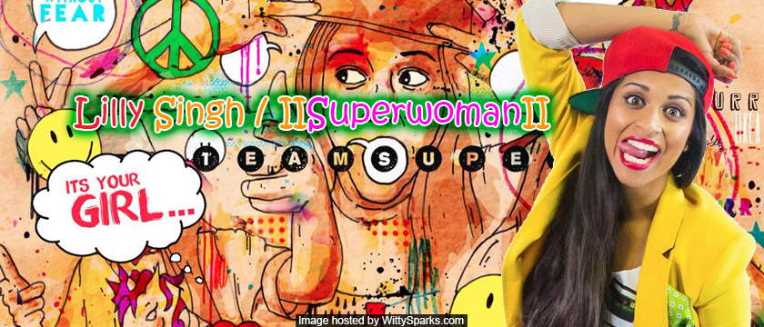 Superwoman Lilly Singh3