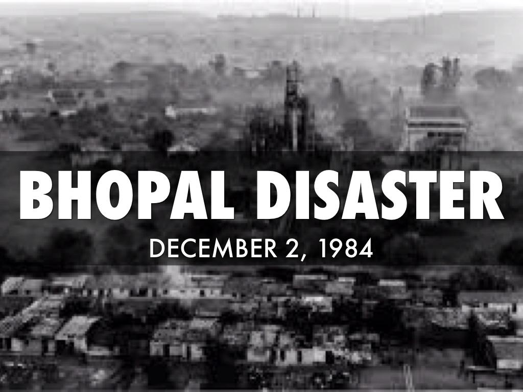 bhopal gas tragedy and disaster management Bhopal disaster - educating our recounts the story of the bhopal gas tragedy under the chapter law and social process safety management in india- paper.